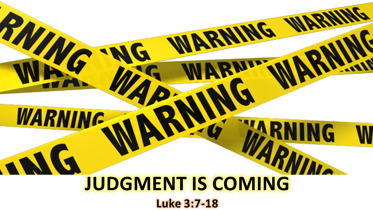 Warning: Judgment is Coming